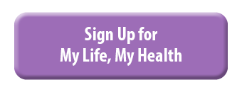 Sign up button for My Life My Health